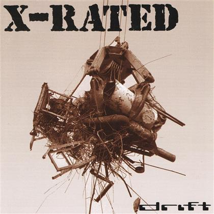 X-Rated - Drift