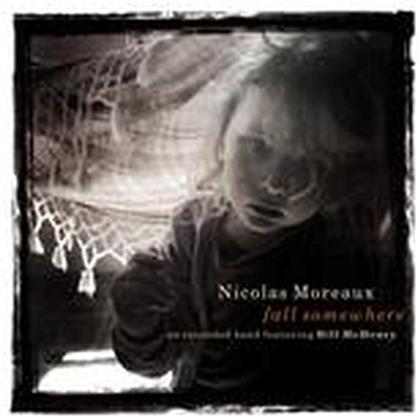 Nicolas Moreaux - Fall Somewhere (2 CDs)