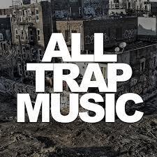 All Trap Music - Vol. 1