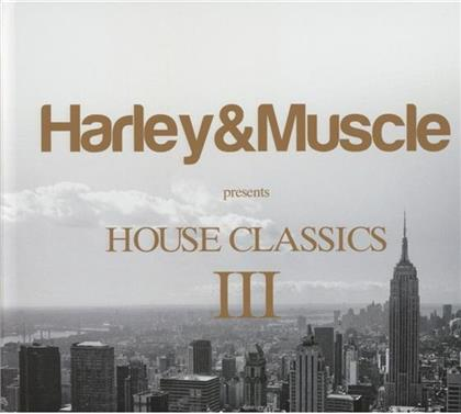 Harley & Muscle Presents - House Classics III (2 CDs)