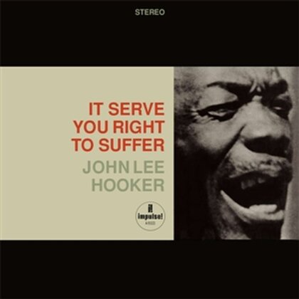John Lee Hooker - It Serves You Right To Suffer (SACD)