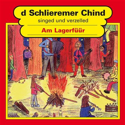 D'Schlieremer Chind - Am Lagerfüür