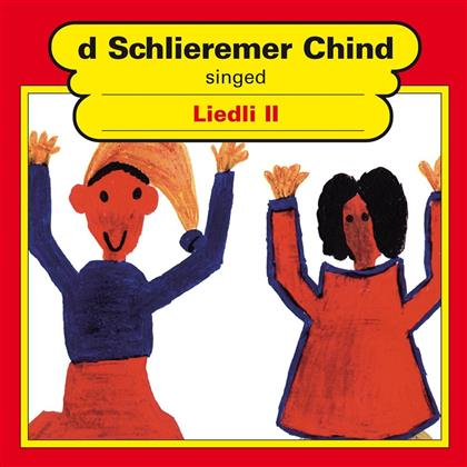 D'Schlieremer Chind - Singed Liedli II