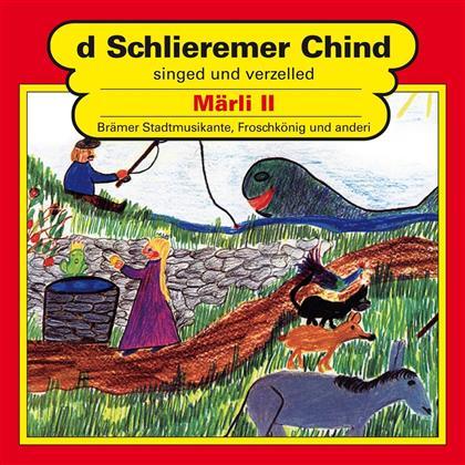D'Schlieremer Chind - Singed & Verzelled Märli II