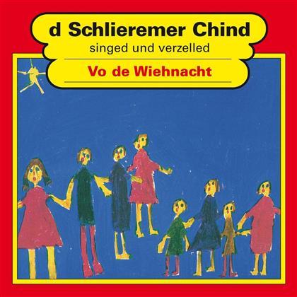 D'Schlieremer Chind - Vo De Wiehnacht