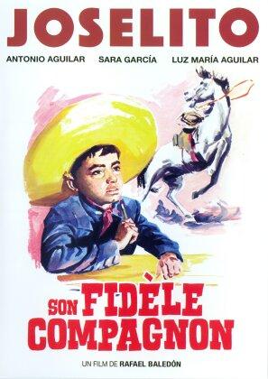 Joselito - Son fidèle compagnon (1961) (Langfassung, Remastered)