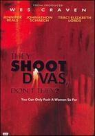 They shoot divas, don't they? (Remastered)