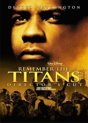 Remember the Titans (2000) (Director's Cut, Unrated)