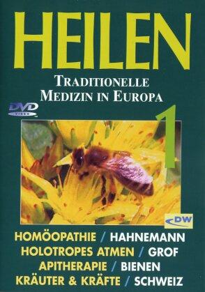 Heilen - Traditionelle Medizin in Europa 1