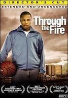 Through the fire: - Sebastian Telfair's defining year (Director's Cut)