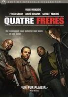 Quatre frères (2005) (Collector's Edition)