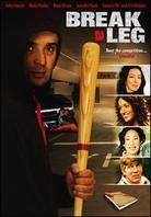 Break a leg (2005)