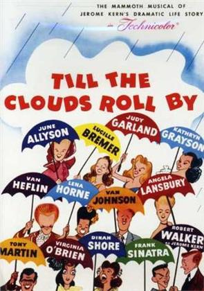 Till the clouds roll by (1946) (Versione Rimasterizzata)