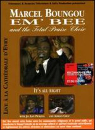Boungou Marcel & Total Praise Choir - Recorded live: Cathedrale d'Evry 2005