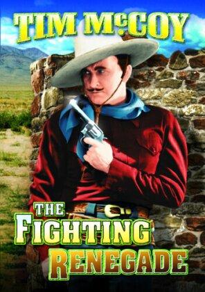 Fighting Renegade - (Plus Bonus Matt Clark Railroad)
