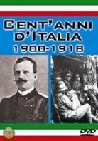 Cent'anni d'Italia 1900-1918