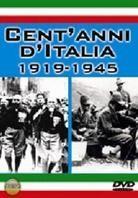 Cent'anni d'Italia 1919-1945