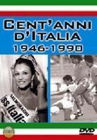 Cent'anni d'Italia 1946-1990