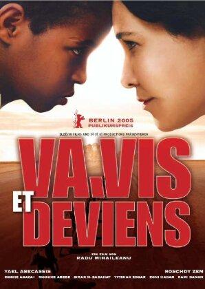 Va, vis et deviens - Geh und lebe (2004)