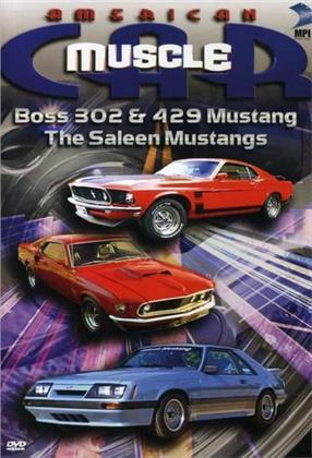 American Muscle Car - Boss 302 & 429 Mustang / The Saleen Mustangs