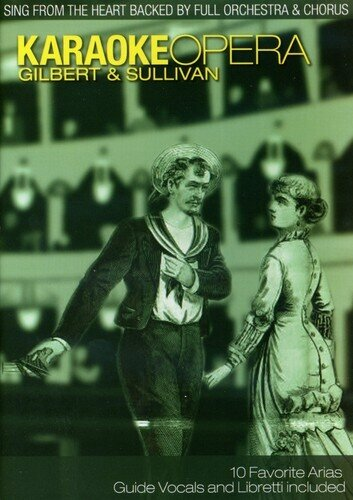 Karaoke - Karaoke Opera - Gilbert & Sullivan