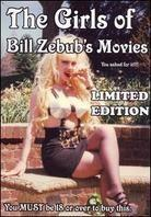 The Girls of Bill Zebub's movies (Limited Edition)