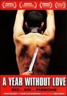 A year without love