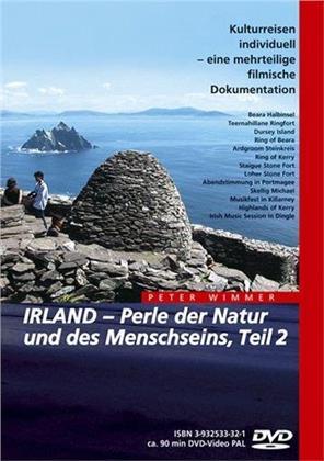 Irland - Perle der Natur und des Menschseins - Teil 2