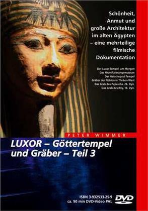 Luxor - Göttertempel und Gräber - Teil 3