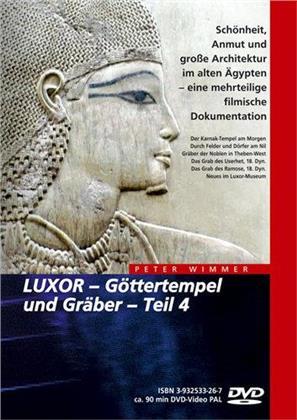 Luxor - Göttertempel und Gräber - Teil 4