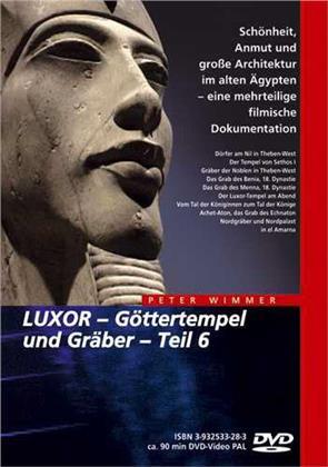 Luxor - Göttertempel und Gräber - Teil 6