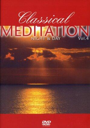 Classical Meditation - Vol. 4 - Night & Day