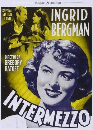 Intermezzo (1939) (n/b, Edizione Speciale, 2 DVD)