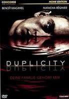 Duplicity - Deine Familie Gehört Mir