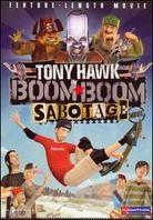 Tony Hawk's Boom Boom Sabotage (Uncut)