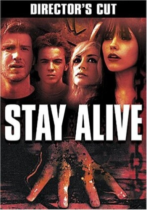 Stay alive (Unrated)