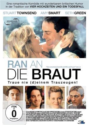 Ran an die Braut - Traue nie (d)einem Trauzeugen (2005)