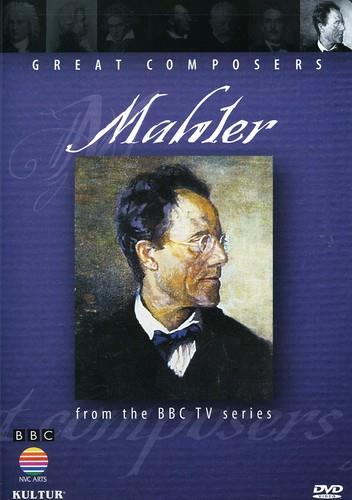 Great Composers - Mahler (BBC)