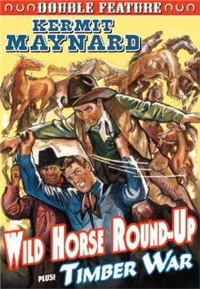 Wild Horse Round-Up / Timber War - Double Feature