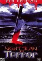 Night Train to Terror (1985) (Red Edition)