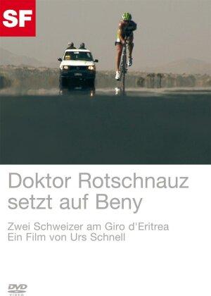Doktor Rotschnauz setzt auf Beny