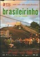 Brasileirinho (Collector's Edition, 2 DVDs)