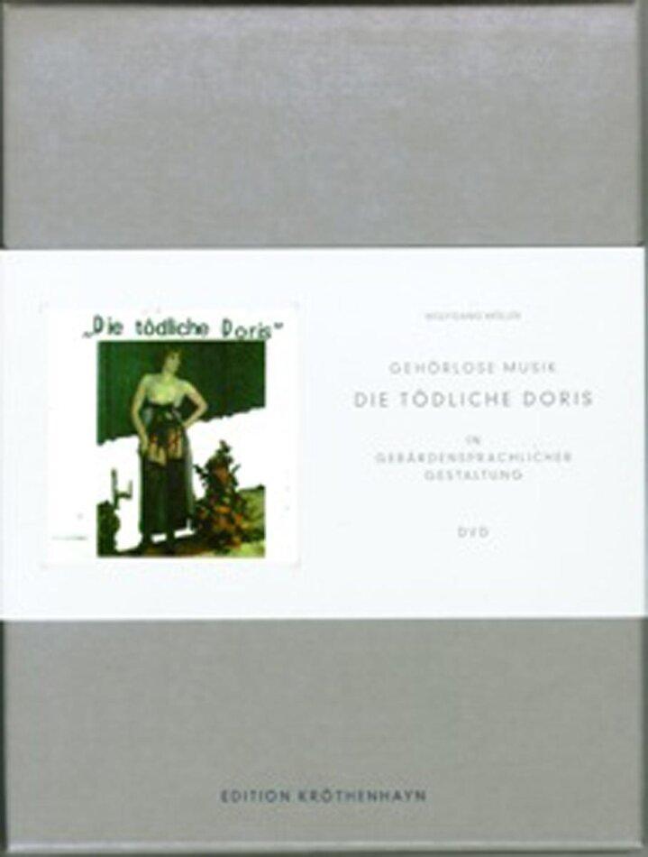 Gehörlose Musik (Limited Edition) - Die Tödliche Doris