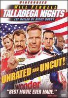 Talladega Nights: - The Ballad of Ricky Bobby (2006) (Unrated)