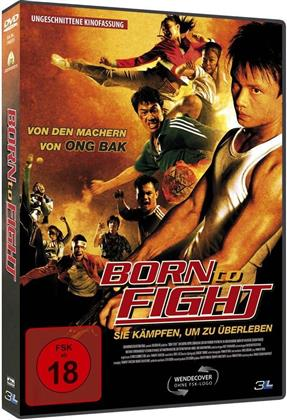 Born to Fight (2005)