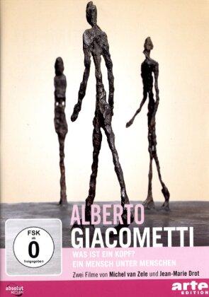 Alberto Giacometti - Was ist ein Kopf / Ein Mensch unter Menschen