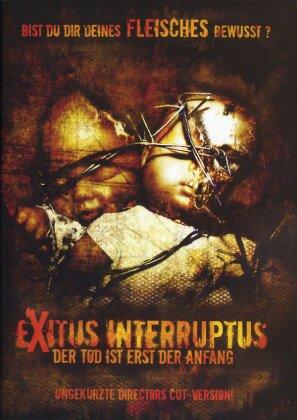 Exitus Interruptus - Der Tod ist erst der Anfang (2006) (Director's Cut)