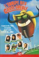 L'equipe des casse-gueule (1991)