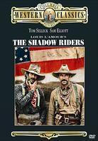 The Shadow riders - Western Classics (1982)