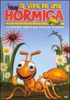 La vida de una hormiga
